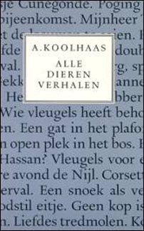 Anton Koolhaas Alle dierenverhalen
